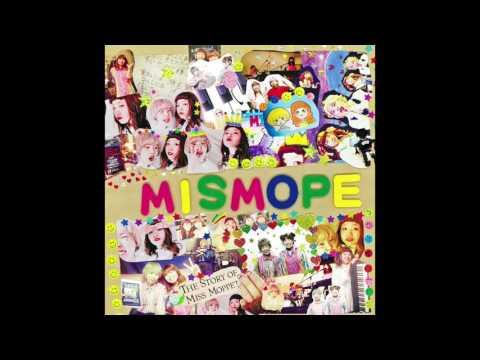 ミスモペ - 悲しみのステップ