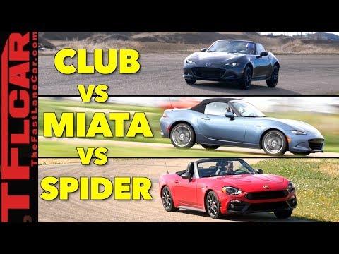 Which is the Fastest? 2018 Miata Club vs Miata vs 124 Spider Abarth - Hot or Not Review