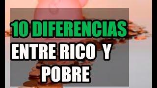 10 diferencias entre ricosy pobres