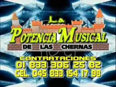 La Potencia Musical de las Chernas en vivo Tampico Tamaulipas