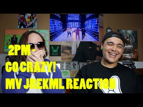 2PM - 미친거 아니야-(GO CRAZY!) MV Reaction JREKML