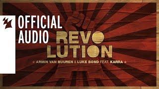 Armin van Buuren & Luke Bond feat. KARRA - Revolution (Extended Mix)
