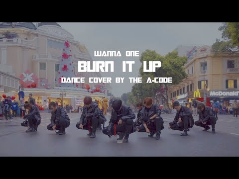[K-POP IN PUBLIC CHALLENGE] Burn it up (활활) - Wanna One (워너원) Dance Cover | The A-code from Vietnam