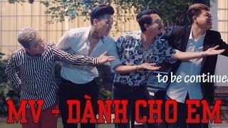 MV | DÀNH CHO EM | Thanh Tân, Hứa Minh Đạt, Quách Ngọc Tuyên, Hoàng Mèo