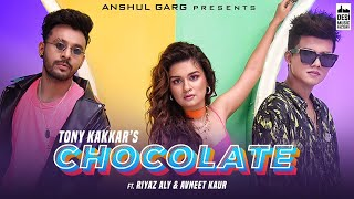 Chocolate – Tony Kakkar Video HD
