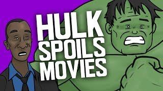 Hulk Spoils Movies