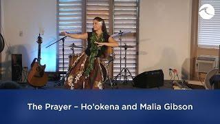 The Prayer – Ho'okena and Malia Gibson