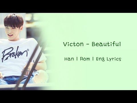 VICTON - Beautiful (Color Coded Han | Rom | Eng Lyrics)