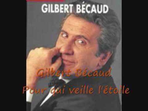 Gilbert Bécaud -  Pour qui veille l'étoile