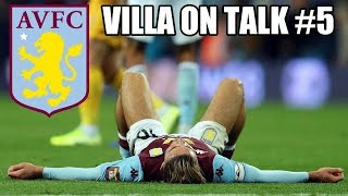 VILLA ON TALK #5   WEST HAM REVIEW, NEW THIRD KIT AND ARSENAL PREVIEW...