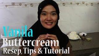 Cara Membuat Buttercream Vanilla | VANILLA BUTTERCREAM