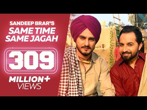 Same Time Same Jagah (Chaar Din) ● Sandeep Brar ● Kulwinder Billa ● New Punjabi Songs 2016