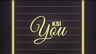 KSI – You [Official Lyric Video]