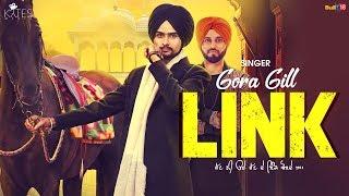 Link (Official Music Video) Gora Gill | Preet Hundal | Latest Song 2018