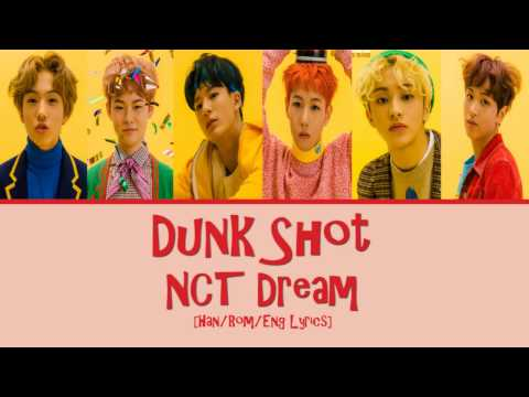 [Han/Rom/Eng] NCT Dream - Dunk Shot Lyrics