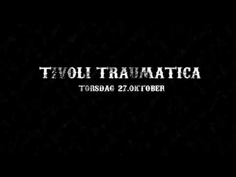 Tivoli Traumatica