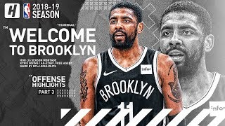 BREAKING: Kyrie Irving Signs with Brooklyn Nets! BEST Highlights from 2018-19 NBA Season! (Part 3)