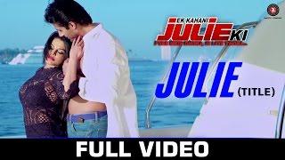 Julie – Ek Kahani Juile Ki – Usha Uttuph Video HD