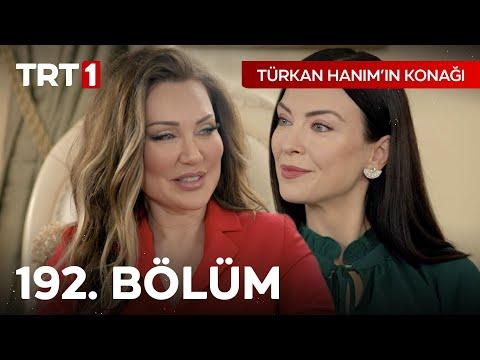 Türkan Hanım'ın Konağı 192. Bölüm