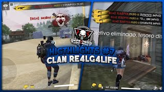 HIGHLIGHTS #7 / CLAN RE4LG4LIFE | FREE FIRE