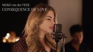 Meike van der Veer · Consequence Of Love (Gregory Porter cover)