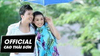 Cao Thái Sơn - Tình Yêu Trở Lại (Official MV)