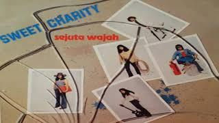 Sweet Charity - Hilang Gelap Terbitlah Terang HQ