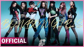 BonBon Girls 'BONBON GIRLS' Official MV |  硬糖少女303《BONBON GIRLS》MV正式版