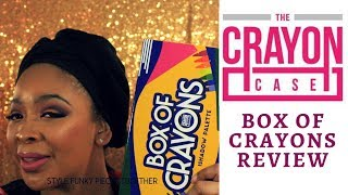 Box of Crayons IShadow Review | The Crayon Case