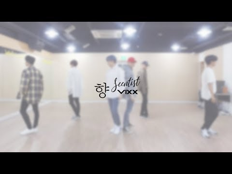 빅스(VIXX) - 향 (Scentist) Dance Practice Video (Moving Cam ver.)