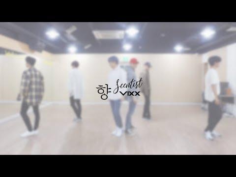 빅스(VIXX) - 향 (Scentist) Dance Practice Video (Moving Cam ver.)