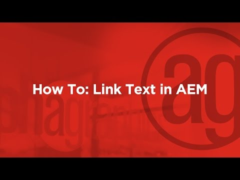 Linking Text in AEM: How To