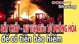 B,Ấ,T CHẤP N,ữ Việt kiều TỰ PH,Ó,NG H,Ỏ,A để có tiền bảo hiểm