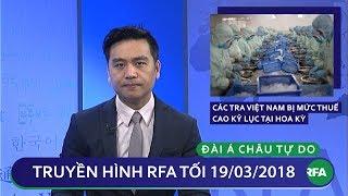 Tin tức thời sự | Cá tra Việt Nam bị mức thuế cao kỷ lục tại Mỹ