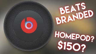 HomePod 3 Months Later + Beats Branded Version?