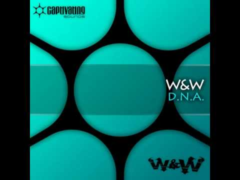 W&W - D.N.A (Original mix)