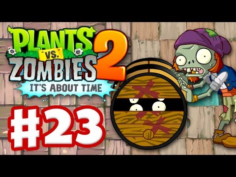 Plants Vs. Zombies 2: It's About Time - Gameplay Walkthrough Part 23 - Dead Man's Booty (iOS) - Smashpipe Games