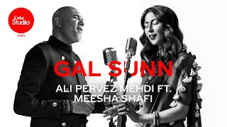 Gal Sunn – Ali Pervez Mehdi Ft Meesha Shafi (Coke Studio 2020) Video HD