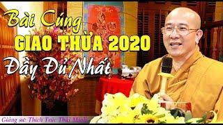 Thầy Dặn CÁCH CÚNG GIAO THỪA 2020 Đầy Đủ Nhất Cho Cả Năm May Mắn, Bình An -Thầy Thích Trúc Thái Minh