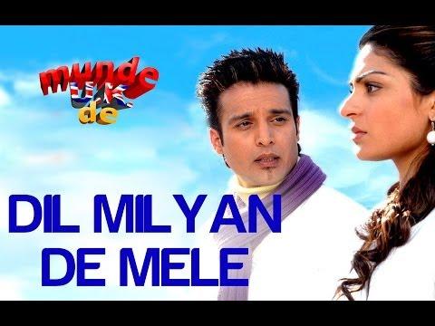 Munde UK De - Soniya Dil Milyan De Mele -Jimmy Shergill & Neeru Bajwa