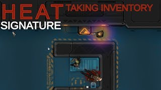 Playing Heat Signature: Taking Inventory