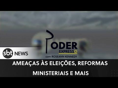 Ao vivo: Poder Expresso trata das ameaças às eleições, reformas ministeriais e mais