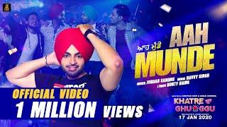 Aah Munde – Jordan Sandhu – Khatre Da Ghuggu Video HD