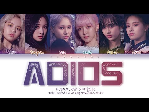 EVERGLOW (에버글로우) - Adios (Color Coded Lyrics Eng/Rom/Han/가사)