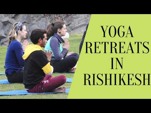 Yoga Retreats | Yoga and Meditation Retreats in Rishikesh India