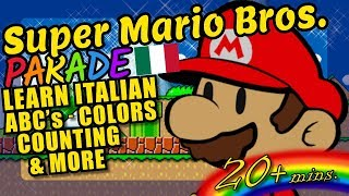 Super Mario Bros. Kids Video - Italian ABC's, Colors, Counting and More!
