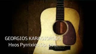 Georgios Karagiorgos - GEORGIOS KARAGIORGOS - HXOS PYRRIXIOS Op.60.1.