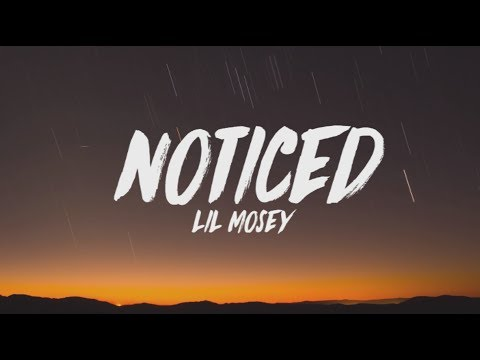 Lil Mosey - Noticed (Lyrics)