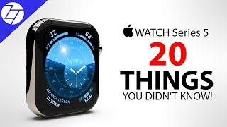 Apple Watch Series 5 - 20 Things You Didn't Know!