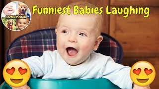 Funniest Babies Laughing Video on Youtube - The best baby compilation I comedysquad